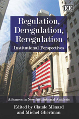 Regulation, Deregulation, Reregulation