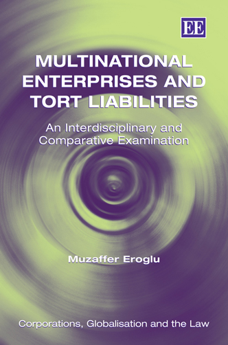 Multinational Enterprises and Tort Liabilities