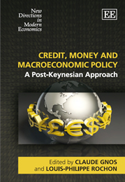 Credit, Money and Macroeconomic Policy