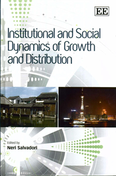 Institutional and Social Dynamics of Growth and Distribution