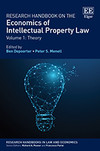 Research Handbook on the Economics of Intellectual Property Law
