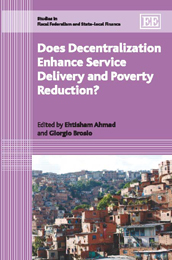 Does Decentralization Enhance Service Delivery and Poverty Reduction?