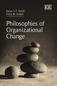 Philosophies of Organizational Change