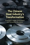 The Chinese Steel Industry's Transformation