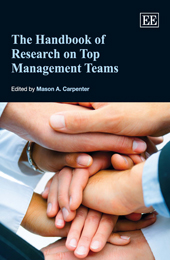 The Handbook of Research on Top Management Teams