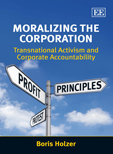 Moralizing the Corporation