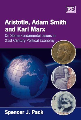 Aristotle, Adam Smith and Karl Marx