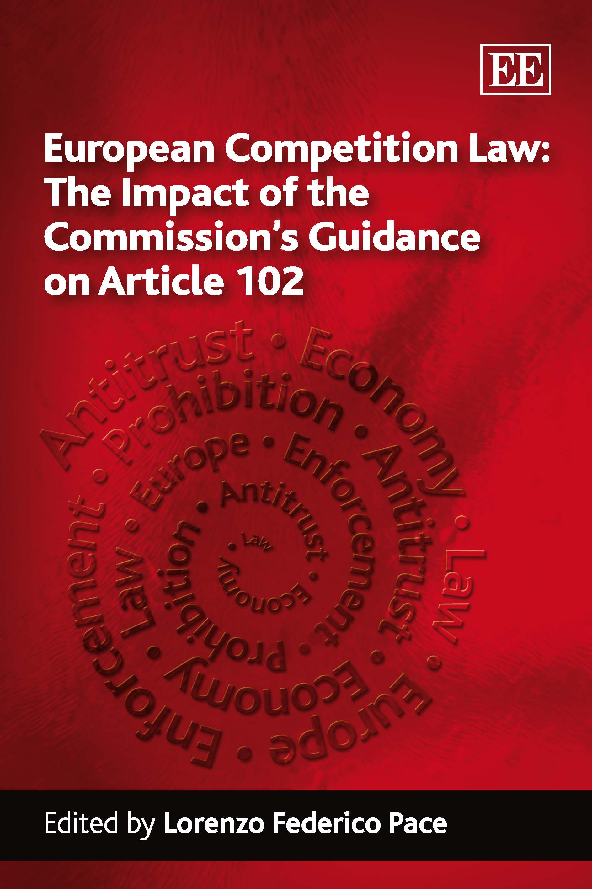 European Competition Law: The Impact of the Commission's Guidance on Article 102