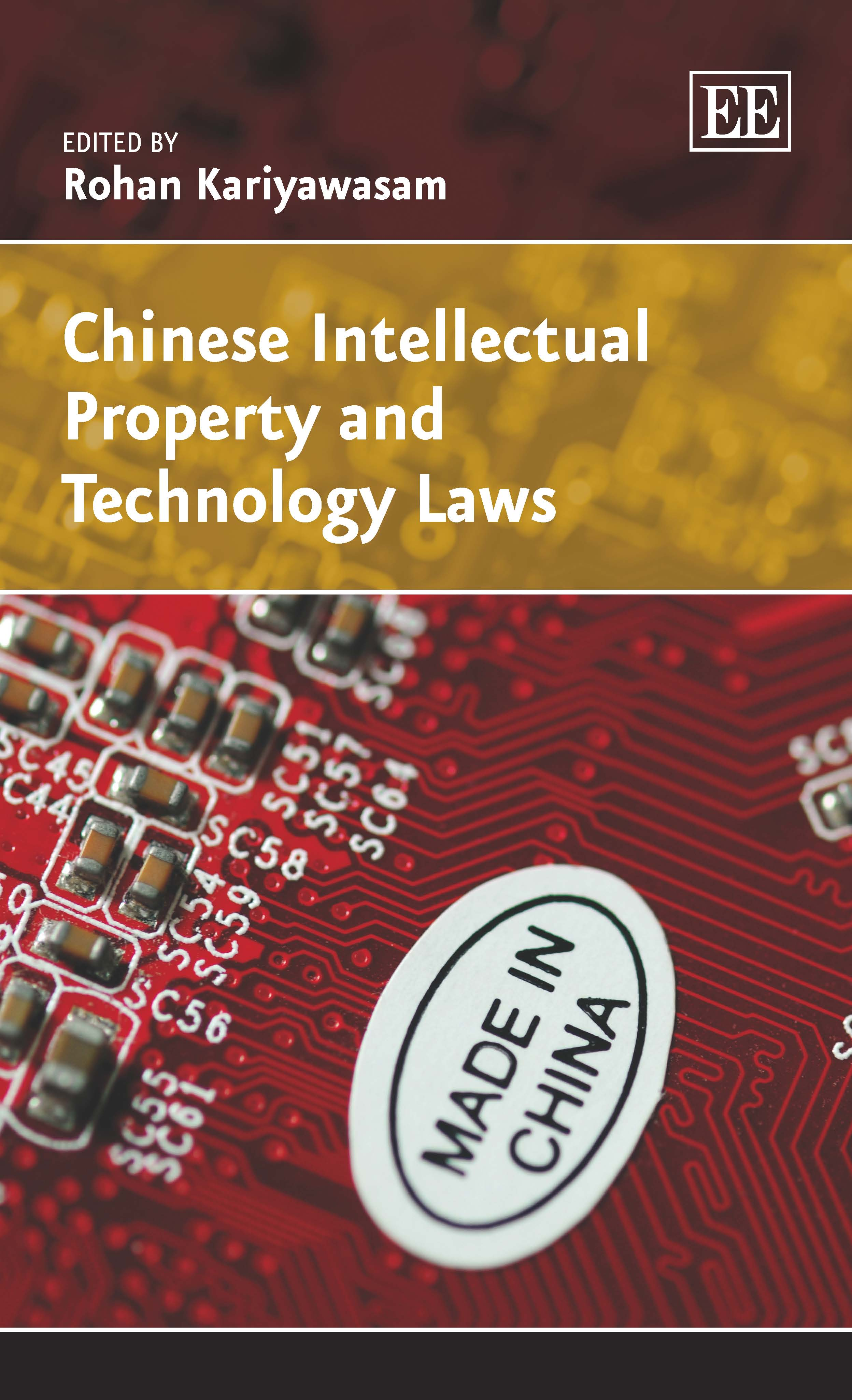 Chinese Intellectual Property and Technology Laws