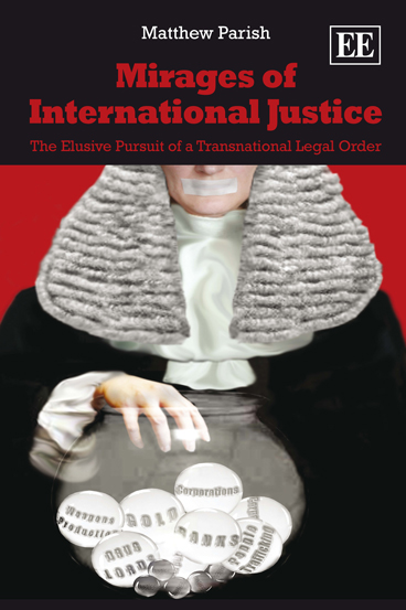 Mirages of International Justice
