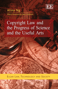 Copyright Law and the Progress of Science and the Useful Arts