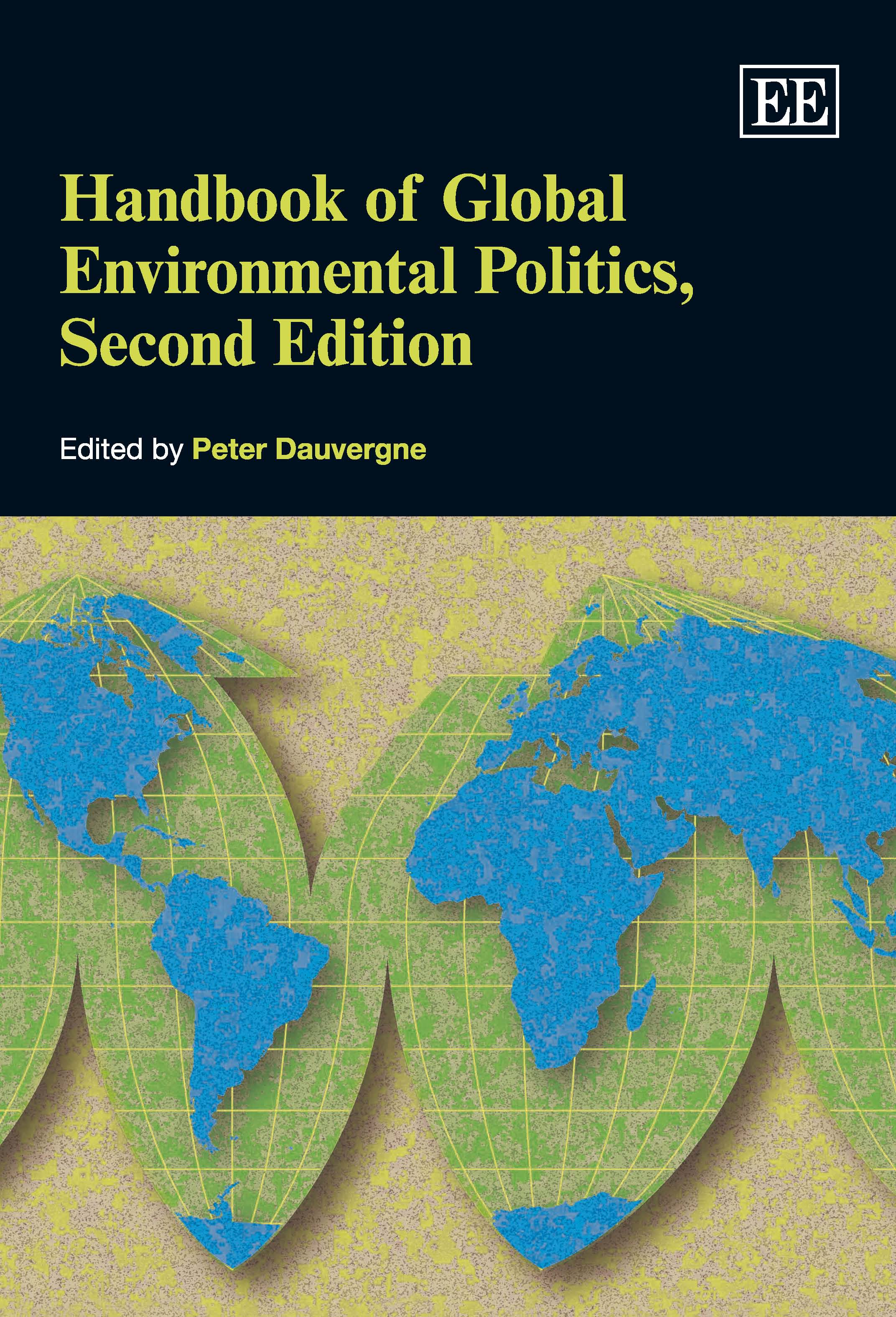Handbook of Global Environmental Politics, Second Edition