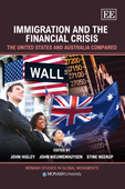 Immigration and the Financial Crisis