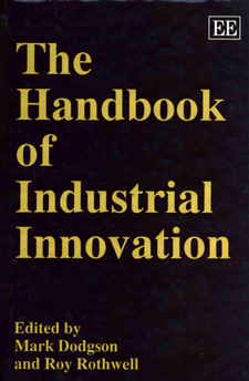 The handbook of industrial innovation