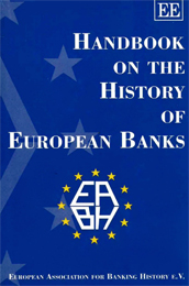 HANDBOOK ON THE HISTORY OF EUROPEAN BANKS