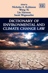 Dictionary of Environmental and Climate Change Law