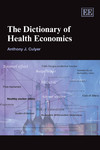 The Dictionary of Health Economics, Third Edition